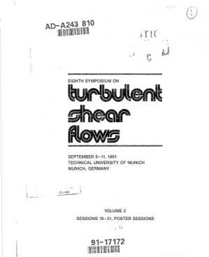 Обкладинка книги Turbulent Shear Flows 8: Selected Papers from the Eighth International Symposium on Turbulent Shear Flows, Munich, Germany, September 9-11, 1991