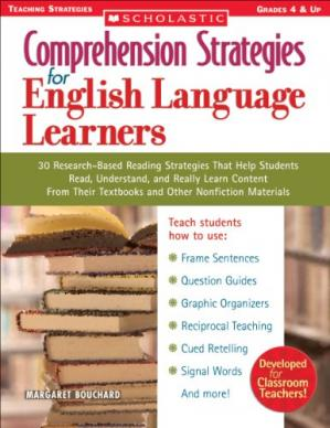 Book cover Comprehension Strategies for English Language Learners: 30 Research-Based Reading Strategies That Help Students Read, Understand, and Really Learn ... Nonfiction Materials (Teaching Strategies)