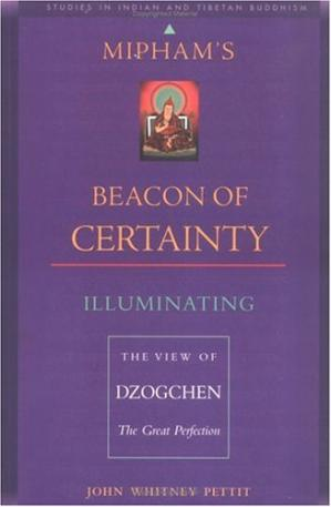 पुस्तक कवर Mipham's Beacon of Certainty: Illuminating the View of Dzogchen, the Great Perfection