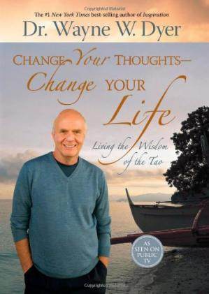 Copertina Change Your Thoughts - Change Your Life: Living the Wisdom of the Tao