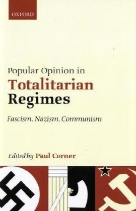 Book cover Popular Opinion in Totalitarian Regimes: Fascism, Nazism, Communism