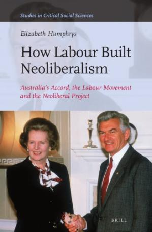 Book cover How Labour Built Neoliberalism