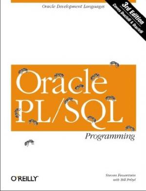Book cover Oracle PL/SQL Programming: Covers Versions Through Oracle Database 11g Release 2 (Animal Guide)