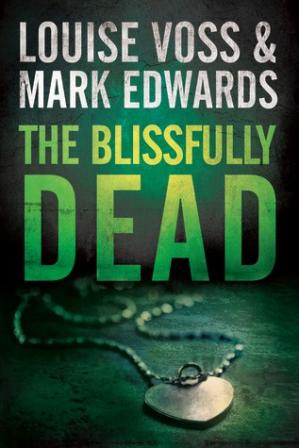Book cover The Blissfully Dead