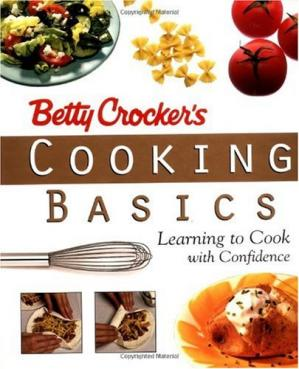 पुस्तक कवर Betty Crocker's Cooking Basics: Learning to Cook with Confidence