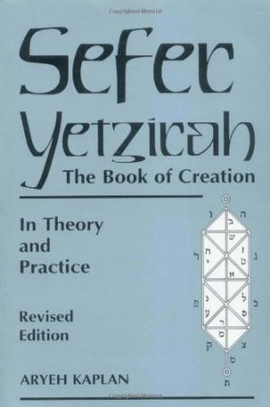 Book cover Sefer Yetzirah: The Book of Creation – In Theory and Practice
