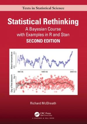 Book cover Statistical Rethinking: A Bayesian Course with Examples in R and STAN