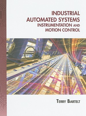 Обложка книги Industrial Automated Systems: Instrumentation and Motion Control
