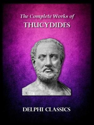 Sampul buku The Complete Works of Thucydides (Delphi Classics) (Delphi Ancient Classics Book 19)