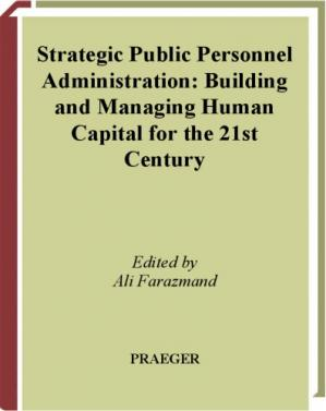 غلاف الكتاب Strategic Public Personnel Administration  2 volumes : Building and Managing Human Capital for the 21st Century