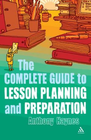 Book cover The Complete Guide to Lesson Planning and Preparation