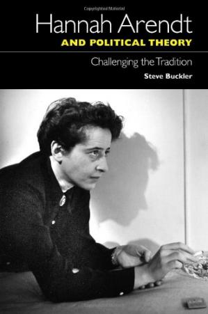 Buchdeckel Hannah Arendt and political theory : challenging the tradition