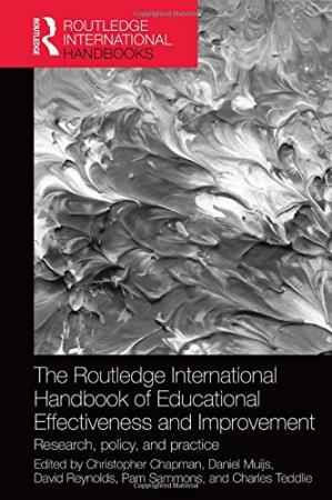 Portada del libro The Routledge International Handbook of Educational Effectiveness and Improvement: Research, policy, and practice