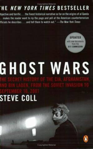 Okładka książki Ghost Wars: The Secret History of the CIA, Afghanistan, and Bin Laden, from the Soviet Invasion to September 10, 2001