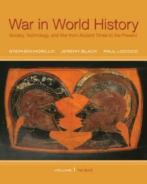 Copertina War in World History: Society, Technology, and War from Ancient Times to the Present, Volume 1, To 1500