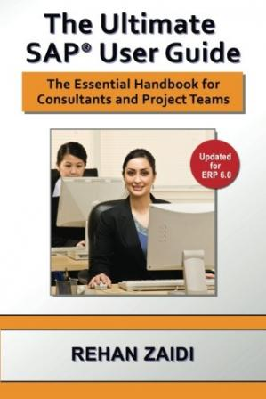 Обкладинка книги The Ultimate SAP User Guide: The Essential SAP Training Handbook for Consultants and Project Teams