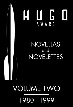 Обложка книги Hugo Awards: Novellas & Novelettes (Volume 2)