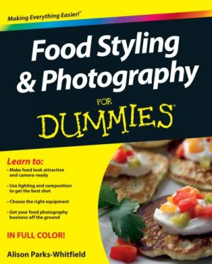 Book cover Food Styling and Photography For Dummies