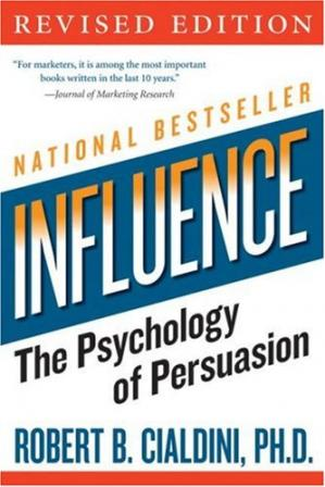 Book cover Influence - The Psychology of Persuasion (Collins Business Essentials)