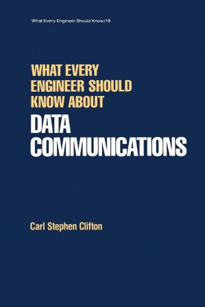 Book cover What Every Engineer Should Know About Data Communications
