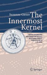 Couverture du livre The Innermost Kernel: Depth Psychology and Quantum Physics. Wolfgang Pauli's Dialogue with C.G. Jung