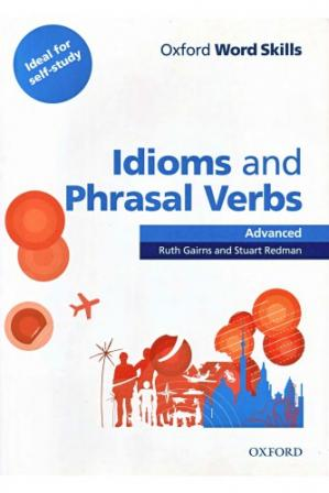 Book cover Oxford Word Skills: Advanced: Idioms & Phrasal Verbs Student Book with Key