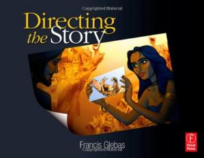 Book cover Directing the Story: Professional Storytelling and Storyboarding Techniques for Live Action and Animation