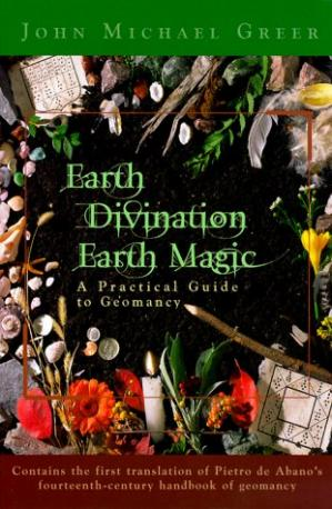 Buchdeckel Earth Divination: Earth Magic: Practical Guide to Geomancy