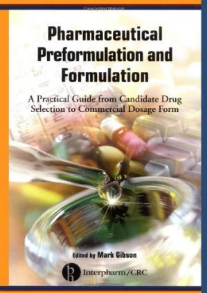Okładka książki Pharmaceutical Preformulation and Formulation: A Practical Guide from Candidate Drug Selection to Commercial Dosage Form