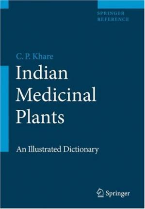 Book cover Indian Medicinal Plants: An Illustrated Dictionary