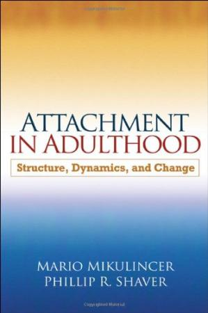 Book cover Attachment in Adulthood: Structure, Dynamics, and Change