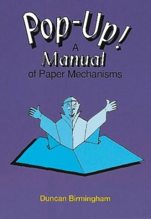 Book cover Pop-Up! A manual of paper mechanisms