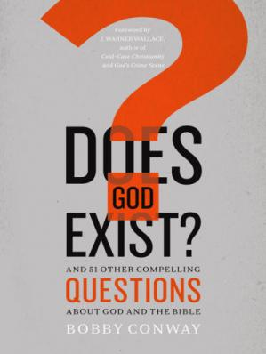 Book cover Does God Exist?: And 51 Other Compelling Questions About God and the Bible