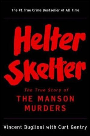 Book cover Helter skelter : the true story of the Manson murders