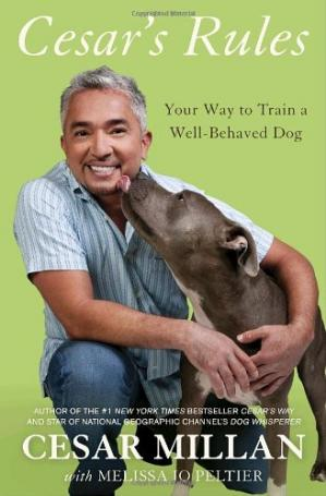 Book cover Cesar's Rules: Your Way to Train a Well-Behaved Dog