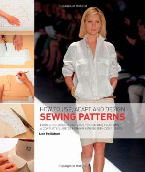 Обложка книги How to Use, Adapt and Design Sewing Patterns