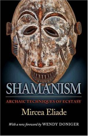 表紙 Shamanism: Archaic Techniques of Ecstasy