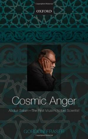 Portada del libro Cosmic anger: Abdus Salam - the first Muslim Nobel scientist
