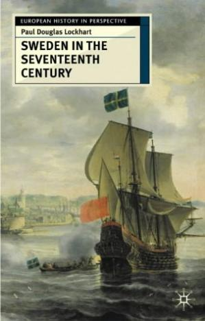 Book cover Sweden in the Seventeenth Century