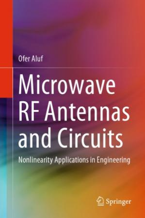 Buchdeckel Microwave RF Antennas and Circuits.  Nonlinearity Applications in Engineering