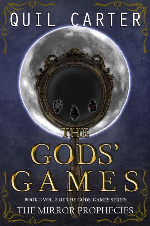Book cover The Mirror Prophecies Volume 2 (The Gods' Games Series Book 2)