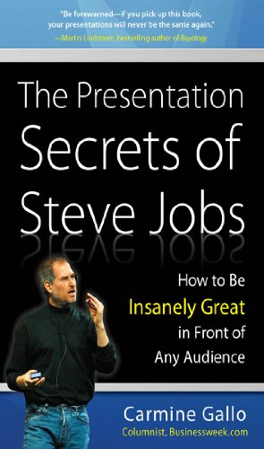 Portada del libro The Presentation Secrets of Steve Jobs: How to Be Insanely Great in Front of Any Audience