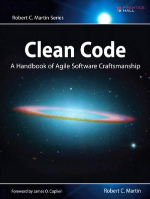 Book cover Clean Code - A Handbook of Agile Software Craftsmanship