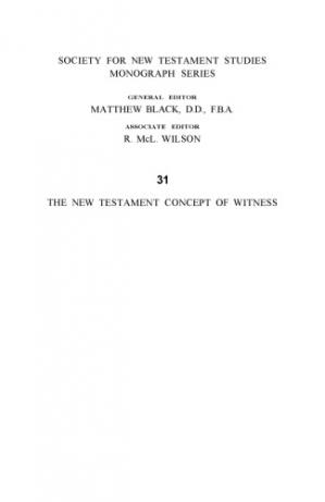 Copertina The New Testament Concept of Witness (Society for New Testament Studies Monograph Series)