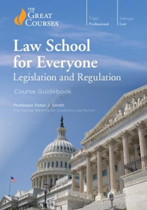 Book cover Law School for Everyone: Legislation and Regulation