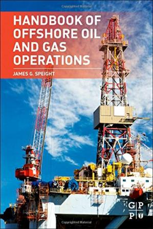 La couverture du livre Handbook of Offshore Oil and Gas Operations