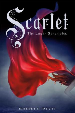 Book cover Scarlet: The Lunar Chronicles [Book 2]