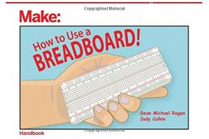 Book cover How to Use a Breadboard!