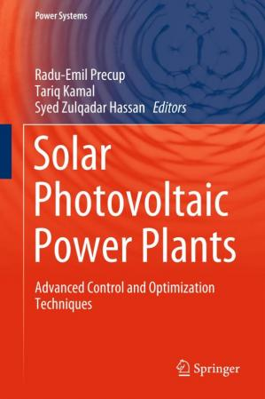 Book cover Solar Photovoltaic Power Plants: Advanced Control and Optimization Techniques