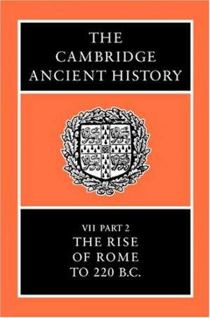 Copertina The Cambridge Ancient History Volume 7, Part 2: The Rise of Rome to 220 BC